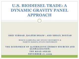 U.S. BIODIESEL TRADE: A DYNAMIC GRAVITY PANEL APPROACH