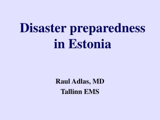 Disaster preparedness in Estonia