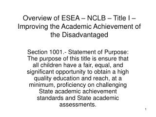 Overview of ESEA   NCLB   Title I   Improving the Academic Achievement of the Disadvantaged
