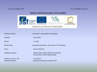 CZ.1.07/1.4.00/21.2791 VY_32_INOVACE_166_IT  9 Výukový materiál zpracovaný vrámci projektu
