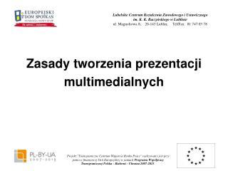 Zasady tworzenia prezentacji multimedialnych