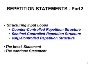 REPETITION STATEMENTS - Part2