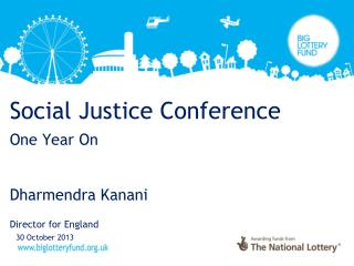 Social Justice  Conference One Year On Dharmendra  Kanani Director for England
