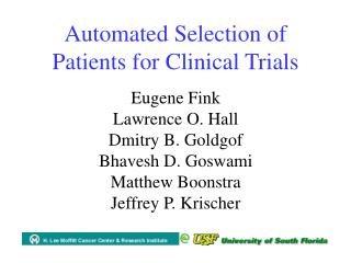 Automated Selection of Patients for Clinical Trials