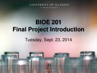 BIOE 201 Final Project Introduction