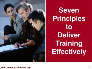 Seven Principles  to   Deliver Training Effectively
