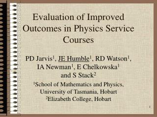 Evaluation of Improved Outcomes in Physics Service Courses
