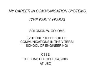 MY CAREER IN COMMUNICATION SYSTEMS (THE EARLY YEARS)