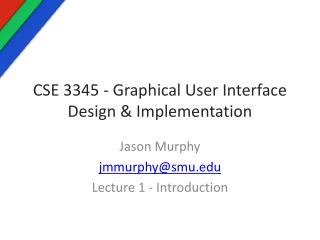 CSE 3345 - Graphical User Interface Design & Implementation