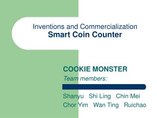 Inventions and Commercialization Smart Coin Counter