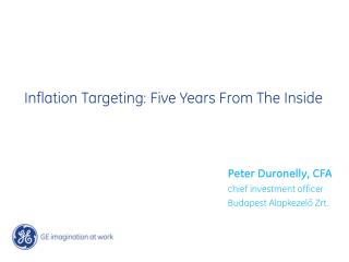 Inflation Targeting: Five Years From The Inside