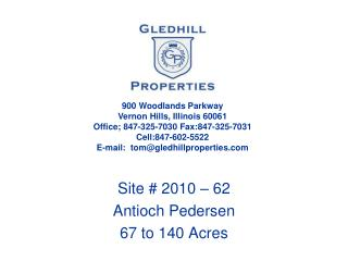 Site # 2010 � 62 Antioch Pedersen 67 to 140 Acres