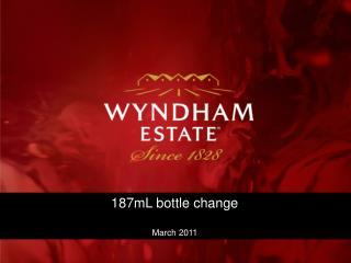 187mL bottle change  March 2011