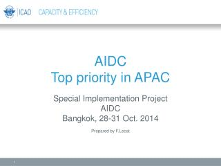 AIDC  Top p riority in APAC