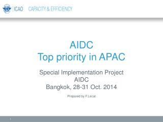 AIDC  Top p riority in APAC