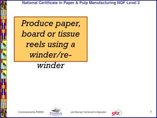 Produce paper, board or tissue reels using a winder/re-winder