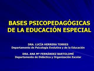 BASES PSICOPEDAG GICAS DE LA EDUCACI N ESPECIAL