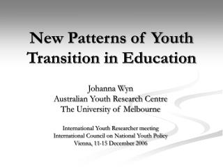 New Patterns of Youth Transition in Education
