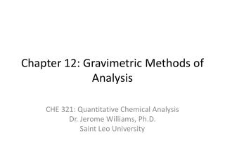 Chapter 12: Gravimetric Methods of Analysis