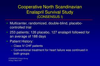 Cooperative North Scandinavian Enalapril Survival Study (CONSENSUS I)
