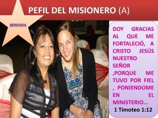 PEFIL DEL MISIONERO  (A)