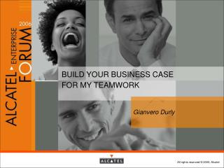 BUILD YOUR BUSINESS CASE  FOR MY TEAMWORK