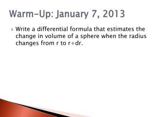 Warm-Up: January 7, 2013