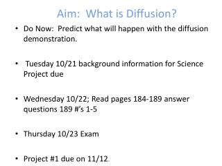 Aim:  What is Diffusion?