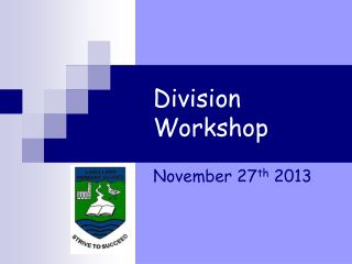 Division 	Workshop