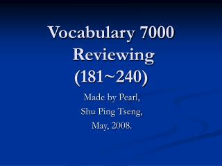 Vocabulary 7000  Reviewing (181~240)