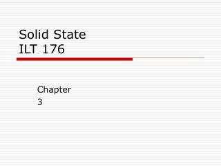 Solid State ILT 176