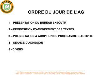 ORDRE DU JOUR DE L'AG