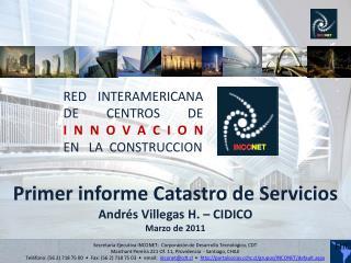 RED  INTERAMERICANA DE CENTROS DE  I N N O V A C I O N  EN   LA  CONSTRUCCION