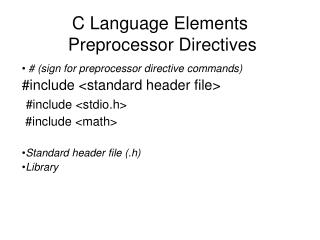 C Language Elements   Preprocessor Directives