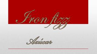 Iron fizz