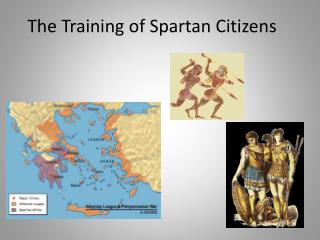 The Training of Spartan Citizens