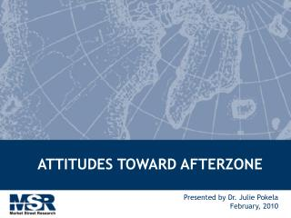 ATTITUDES TOWARD AFTERZONE