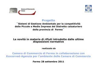 """Progetto """" Sistemi di Gestione Ambientale per la competitività"""