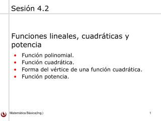 Función polinomial. Función cuadrática. Forma del vértice de una función cuadrática.
