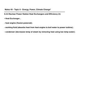 Notes 49 - Topic 8 - Energy, Power, Climate Change*