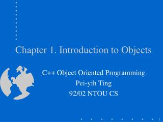 Chapter 1. Introduction to Objects