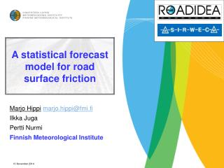 A statistical forecast model for road surface friction