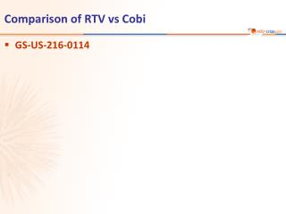 Comparison of RTV vs Cobi