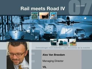 Alex Van Breedam Managing Director VIL
