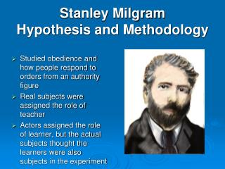 Stanley Milgram Hypothesis and Methodology