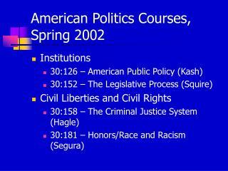 American Politics Courses, Spring 2002