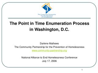 The Point in Time Enumeration Process in Washington, D.C. Darlene Mathews