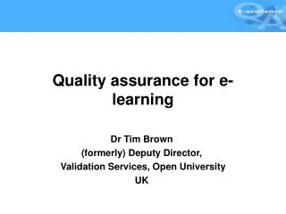 Quality assurance for e-learning