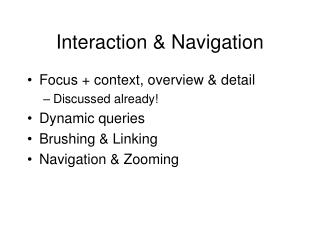 Interaction & Navigation