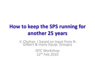 How to keep the SPS running for another 25 years